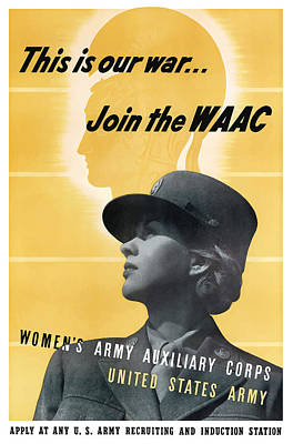 Vintage Mixed Media - Join The Waac - Women's Army Auxiliary Corps by War Is Hell Store