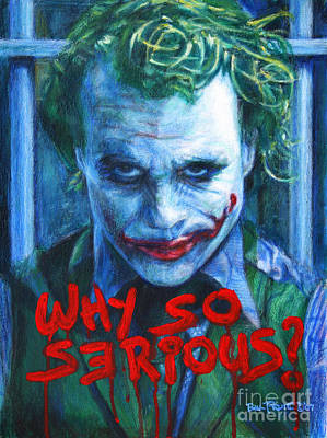 Heath Ledger Wall Art - Painting - Joker - Why So Serioius? by Bill Pruitt