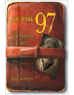 Photograph - Journal 97  The Case Notes Of E.r.satz - Book Cover by Ben Kotyuk