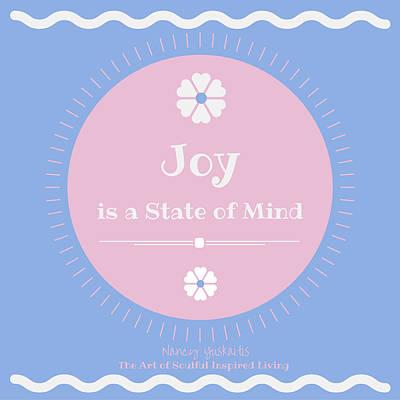 Digital Art - Joy State Of Mind by Nancy Yuskaitis