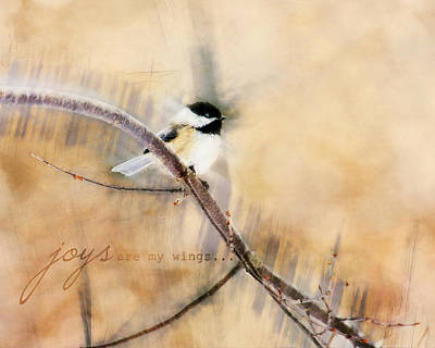 Photograph - Joys Are My Wings Chickadee Art by Christina VanGinkel