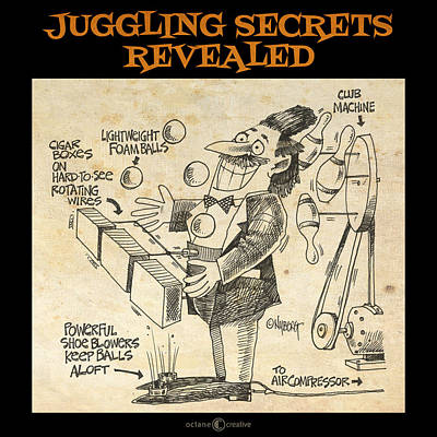 Digital Art - Juggling Secrets Revealed Poster by Tim Nyberg