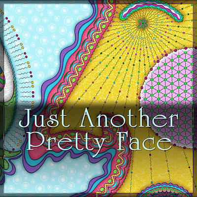 Digital Art - Just Another Pretty Face by Becky Titus