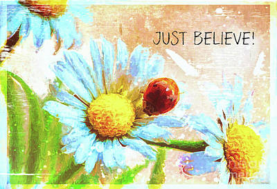 Just Believe Art Print