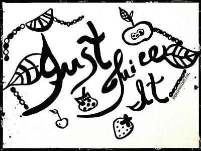 Drawing - Just Juice It by Rachel Maynard