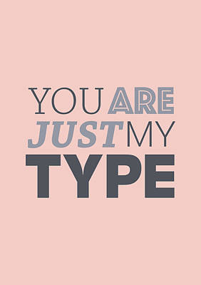 Digital Art - Just My Type by Mike Taylor