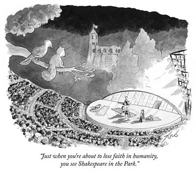 Cartoons Drawing - Just When You're About To Lose Faith In Humanity by Tom Toro