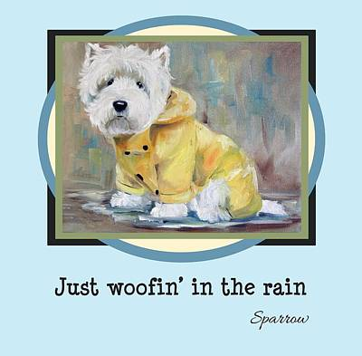 West Highland Painting - Just Woofin' In The Rain by Mary Sparrow