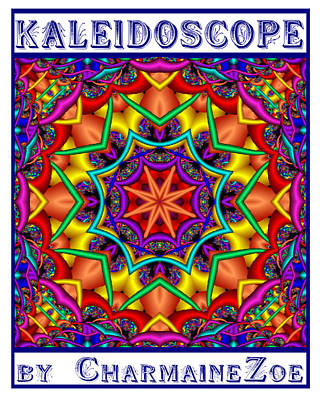 Art Print featuring the digital art Kaleidoscope 2 by Charmaine Zoe