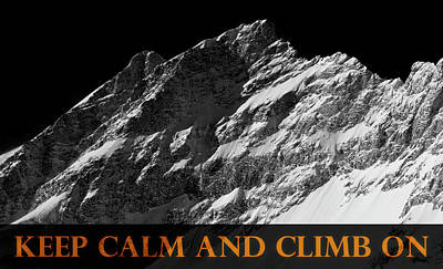 Photograph - Keep Calm And Climb On by Frank Tschakert