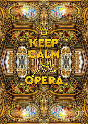Photograph - Keep Calm And Go To The Opera Garnier Grand Foyer Paris by Beverly Claire Kaiya
