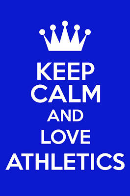 British Propaganda Digital Art - Keep Calm And Love Athletics by Andrew Hunt