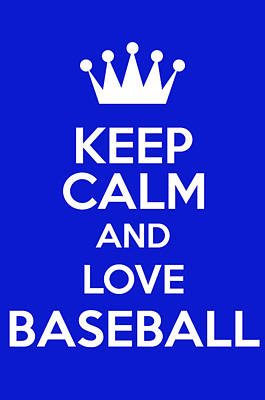 British Propaganda Digital Art - Keep Calm And Love Baseball by Andrew Hunt