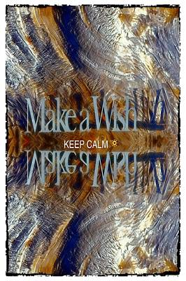 Digital Art - Keep Calm And Make A Wish by Lena  Owens OLena Art