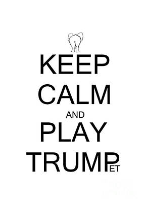 Pence Drawing - Keep Calm And Play Trump by Sweeping Girl