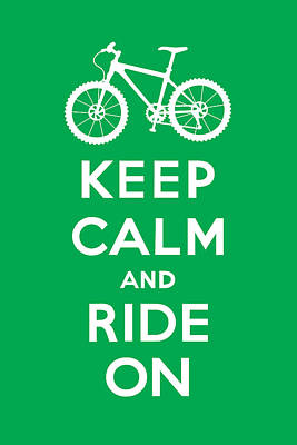 Digital Art - Keep Calm And Ride On - Mountain Bike - Green by Andi Bird