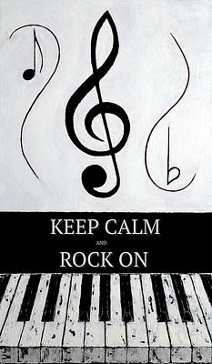 Keep Calm And Rock On - Black Notes Art Print by Wayne Cantrell