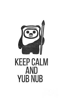 T-shirt Designs Drawing - Keep Calm And Yub Nub by Edward Fielding
