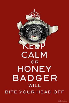 Digital Art - Keep Calm Or Honey Badger No. 1 by Serge Averbukh