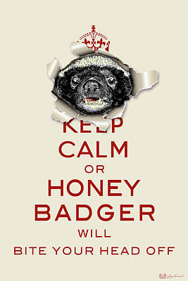 Digital Art - Keep Calm Or Honey Badger No. 2 by Serge Averbukh