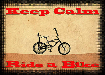 Sting Drawing - Keep Calm Ride A Bike by Bill Cannon