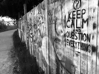 Photograph - Keep Calm by Susan Detroy