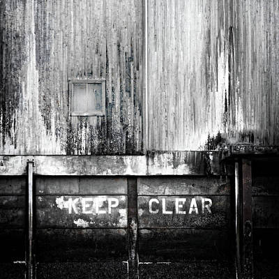Photograph - Keep Clear Industrial Art by Carol Leigh