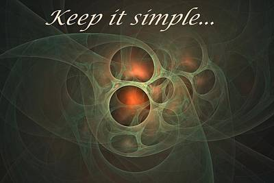 Digital Art - Keep It Simple by Doug Morgan