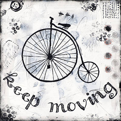 Mixed Media - Keep Moving Forward by Stanka Vukelic