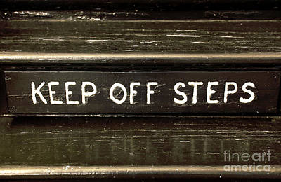Photograph - Keep Off Steps Infrared by John Rizzuto
