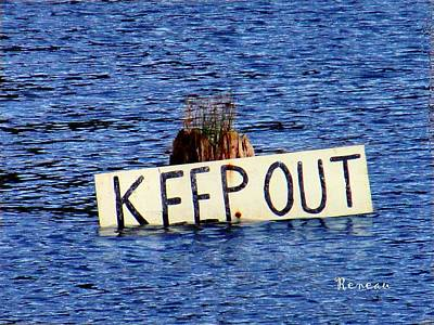 Photograph - Keep Out 3 by Sadie Reneau