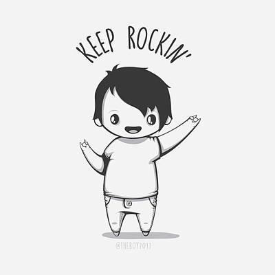 Rocker Drawing - Keep Rocking by The Boy 2017