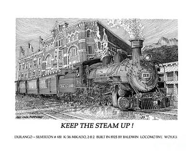 Drawing - Keep The Steam Up by Jack Pumphrey