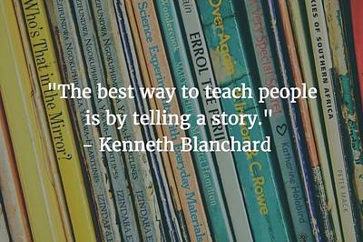 Photograph - Kenneth Blanchard Quote by Matt Create