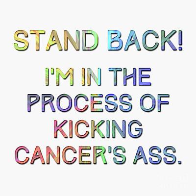 Kick Digital Art - Kicking Cancer's Ass by Tina Lavoie