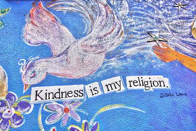 Kindness Is My Religion Art Print by Lanita Williams