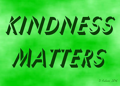 Painting - Kindness Matters by Denise Fulmer