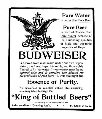 Of Liquor Photograph - King Of Bottle Beers - Budweiser  1903 by Daniel Hagerman