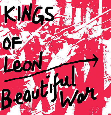 Robert Plant Mixed Media - Kings Of Leon Beautiful War 2013 by Enki Art