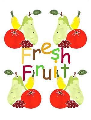 Mixed Media - Kitchen Fresh Fruit by Kathleen Sartoris