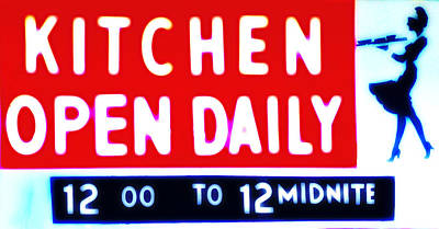 Kitchen Open Daily Art Print by Bill Cannon