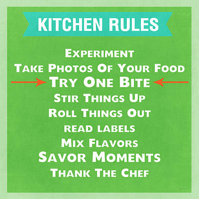 Kitchen Rules Art Print by Linda Woods