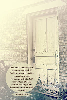 Scripture Photograph - Knock And It Will Be Open by Debbie Nobile