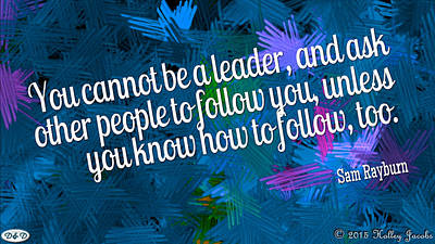 Digital Art - Know How To Follow by Holley Jacobs