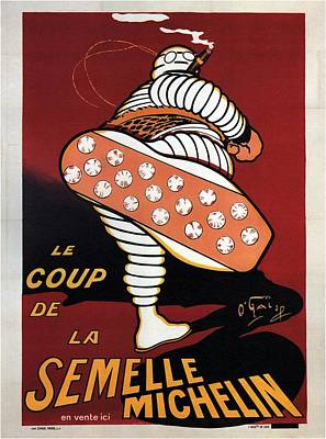 Royalty-Free and Rights-Managed Images - La Semelle Michelin - Michelin Man - Bibendum - Vintage Advertising Poster by Studio Grafiikka