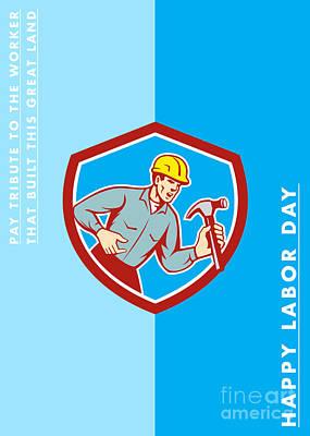 Labor Day Greeting Card Builder Carpenter Shouting Shield Art Print by Aloysius Patrimonio