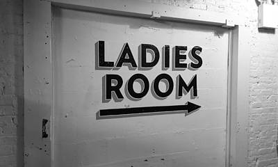 Photograph - Ladies Room B W by Rob Hans
