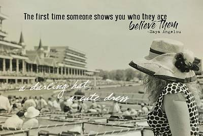 Lady Of The Derby Quote Art Print by JAMART Photography