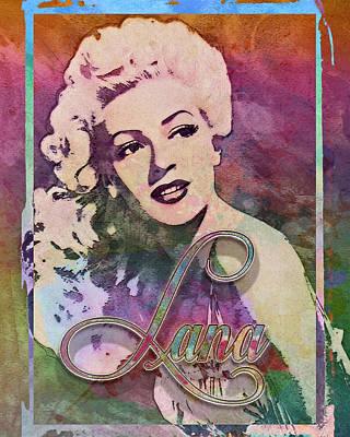 Lana Digital Art - Lana Turner - Abstract by Darlanne