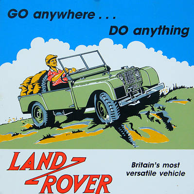 Vintage Advert Digital Art - Landrover Advert - Go Anywhere.....do Anything by Georgia Fowler